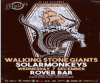 Walking Stone Giants & Solarmonkeys live στο Rover Bar