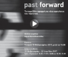 Exhibition Past forward: The past as an impetus for new accounts of the present