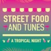 Street Food and Tunes: A Tropical Night στο The Big Kahuna